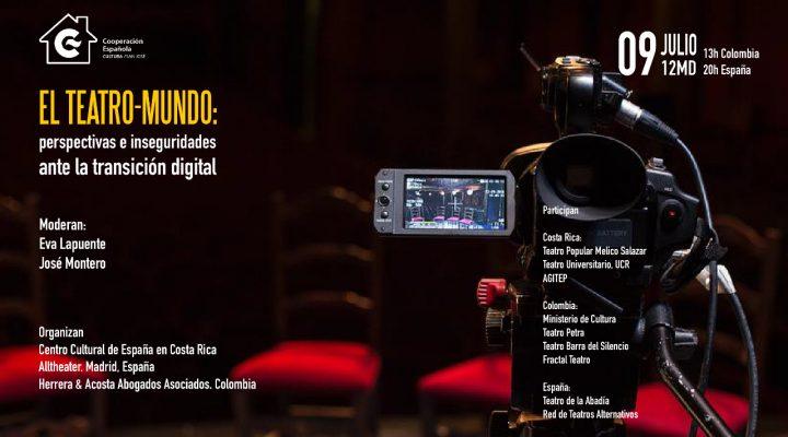 El Teatro-Mundo: perspectivas e inseguridades ante la transición digital
